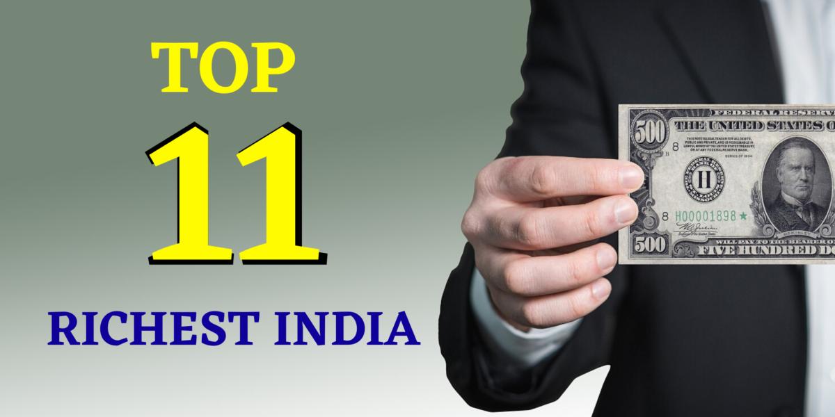 top 11 Richest India